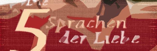 Die 5 Sprachen der Liebe – Gary Chapman